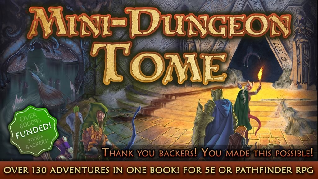 Mini-Dungeon Tome for 5th Edition or Pathfinder RPG on BackerKit