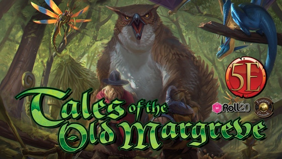 Project Updates for Tales of the Old Margreve: 5th Edition