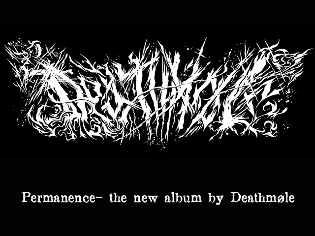 Permanence: The New Album By Deathmøle