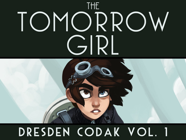 The Tomorrow Girl: Dresden Codak Volume 1