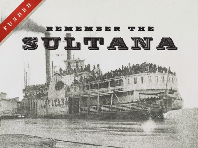 Remember The Sultana Documentary